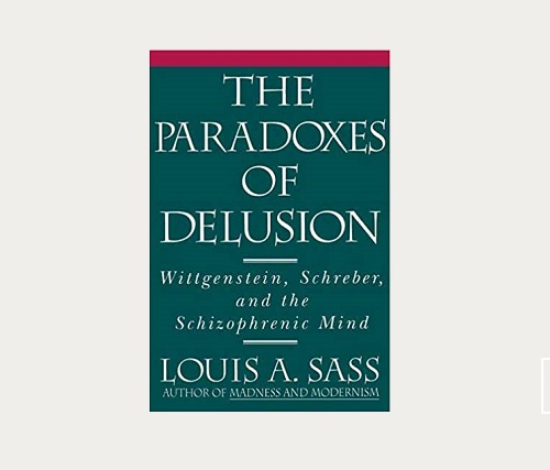 "Что читать: ""The Paradoxes of Delusion: Wittgenstein, Schreber, and the"